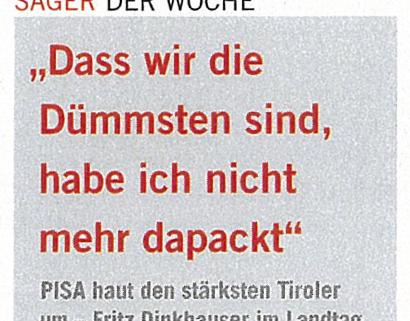 Fritz Dinkhauser zum Pisa-Test