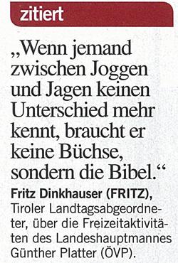Fritz Dinkhauser zu den Jagdeinladungen Platters