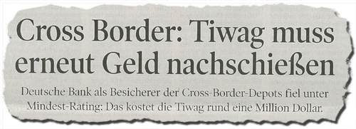 Zeitungsbericht zu Cross Border Geschäften der Tiwag
