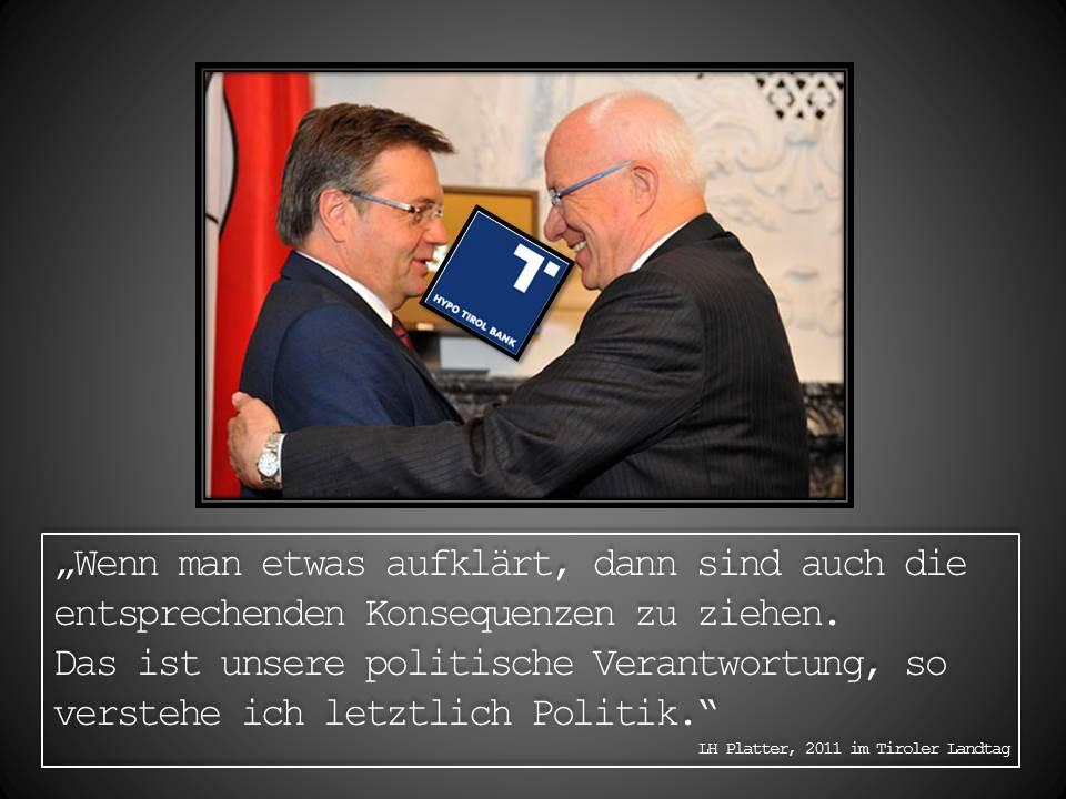 Zitat von Landeshauptmann Günther Platter zur Hypo Tirol Bank aus dem Jahr 2011