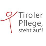 Tiroler Pflege, steht auf!